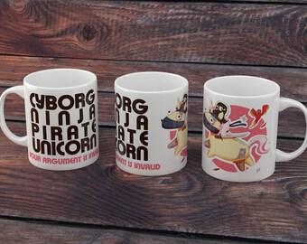 Cyborg ninja pirate unicorn you argument is invalid mug