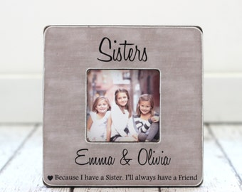 Christmas GIFT for Sister Personalized Picture Frame Sisters Best Friend Maid of Honor Bridesmaid Sister Frame
