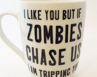 Walking Dead, Zombies Chase Us, Tripping You - Mug