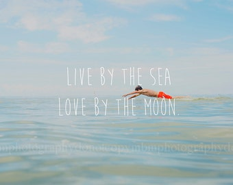 Home Decor - Beacg/Live by the Sea Fine Art Photography Print 8x10