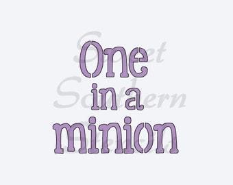 One in a Minion Stencil