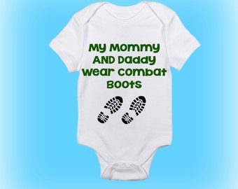 Combat Boots Onesie®- My Mommy and Daddy Wear Combat Boots - Military Onesie - Army Onesie - Baby Boy - Baby Girl -Baby Clothing-Baby Onesie