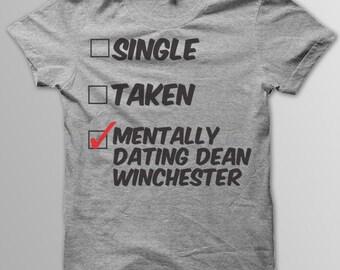 mentally dating dean winchester shirt