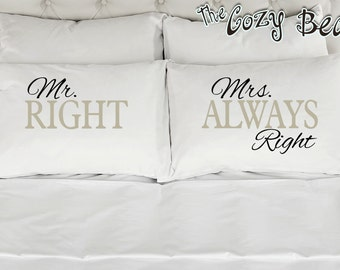 Mr. Right, Mrs. Always Right (Text Colors are Black & Gray) Couples Printed Pillow Cases (Set of 2) Wedding, Anniversary, Bridal Shower Gift