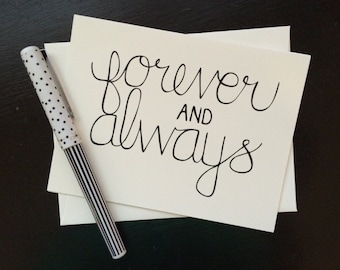Forever and Always Card - folded, hand lettered notecard with envelope