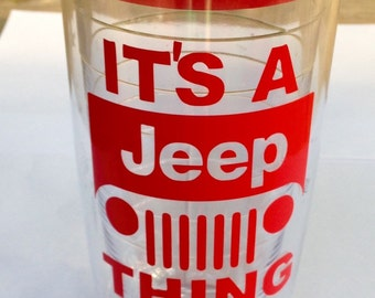 It's a Jeep Thing Tumbler