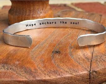 """Hope anchors the soul - Inside Secret Message Hand Stamped Cuff Stacking Bracelet Personalized 1/4"""" Adjustable Hand Hammered Texture"""