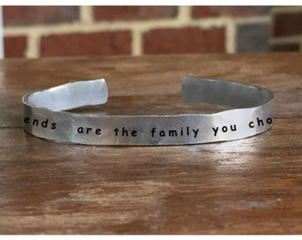 "Friends are the family you choose - Outside Message Hand Stamped Cuff Stacking Bracelet Personalized 1/4"" Adjustable Handmade"