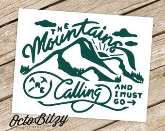 The Mountains Are Calling and I Must Go, Typography Vinyl Decal Sticker