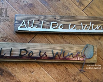 "Wall Art/Decor ""ALL I Do is WINE"" limited time only Free Shipping to anywhere in US"
