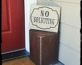NO Soliciting, Front Door sign, Welcome, reclaimed wood, western, wood sign