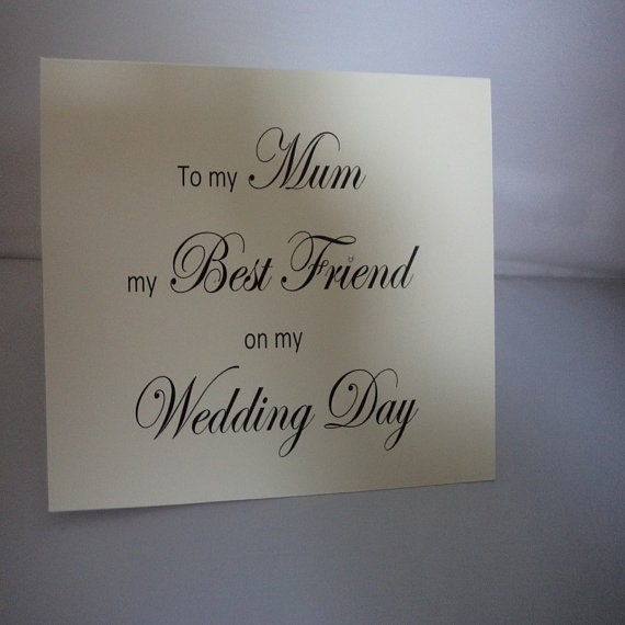 To My Mum Best Friend On Wedding Day Mother
