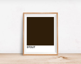 Stout beer print - Beer Wall Art Print - Pantone Color Swatch Print - Bar Decor - Bar Art Print - Beer Lover Gift Idea - Father's Day Print