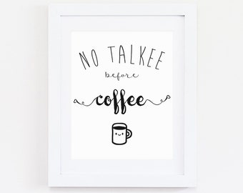 Coffee Quote Print, Instant Download, Digital Prints, Digital Art, Art Print, Coffee Art, Coffee Print, Coffee Quote, Latte art, Quote Print