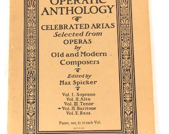 1903 Song Book Partitions Operatic Anthology: Celebrated Arias Selected