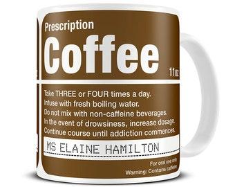 Pharmacist Gift - Pharmacist Mug - Personalised Prescription Coffee Mug - Funny Coffee Mug - Personalized Mug - Coffee Cup - MG092