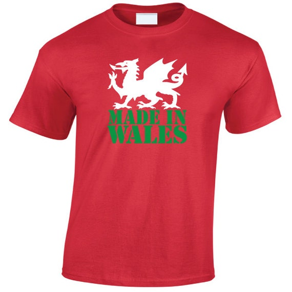 Made in Wales T-Shirt Welsh Dragon Emblem Flag Patriotic perfect for nights out or the World Cup Rugby or Football Soccer Match