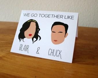 We Go Together Like Blair & Chuck