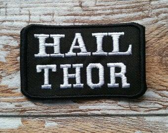 Hail Thor embroidered Heathen Patch Asatru Aesir Odin Norse Nordic Pagan Viking Biker