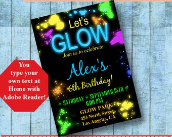 Let's Glow Birthday Invitation Glow in the dark editable printable Type your own text at home with ADOBE READER Instant Download PDF A610