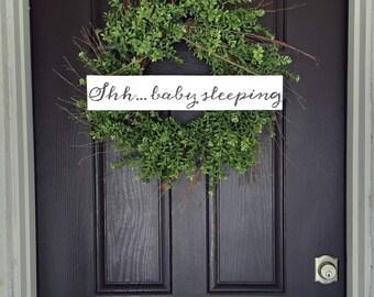Shh...baby sleeping sign
