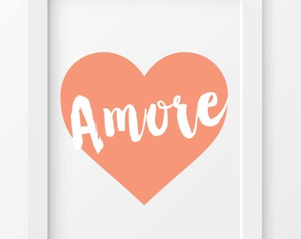 Amore print, love, digital print, wall art, home decor, instant download, printable art, love print, love, love quote, love art print, art