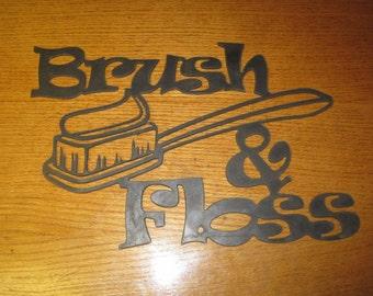 Brush and Floss Metal Cutout