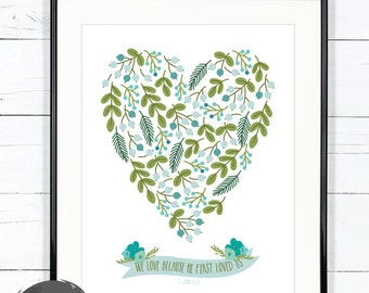 Digital Download // We Love Because He First Loved Us // 8x10