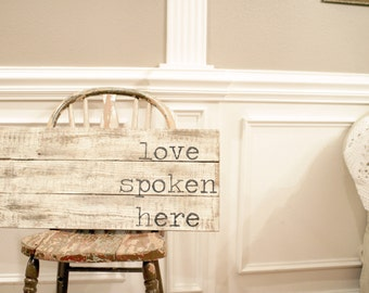"Love Spoken Here, 24"" Reclaimed Wood Sign"