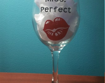 Miss Perfect Wine Glass