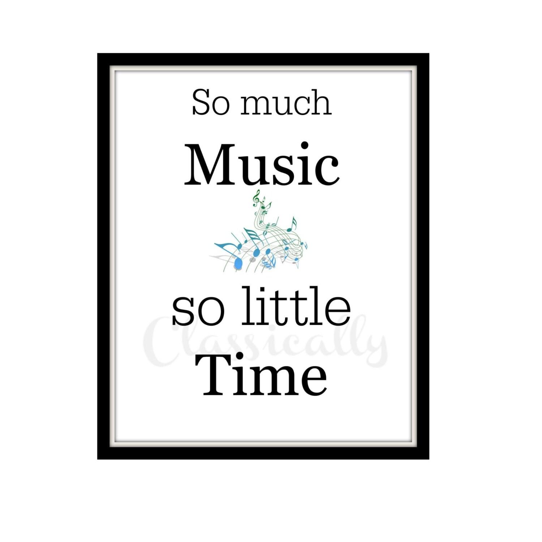 8x10 Music Print So Much Music So Little Time Word Art