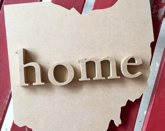 State Cut Out of Your Choice with HOME letters
