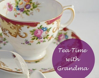 Tea Time with Grandma: An Etiquette Guide - Printable PDF (INSTANT DOWNLOAD)