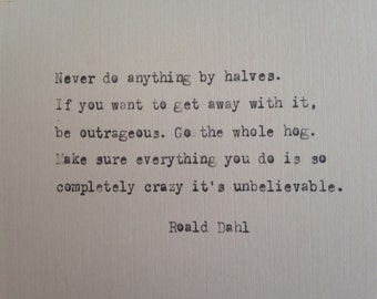 Roald Dahl quote hand typed on antique typewriter - perfect for scrapbooking