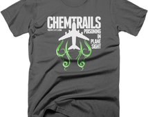 Chemtrails - Poisoning In Plane Sight T-Shirt. Free Shipping.