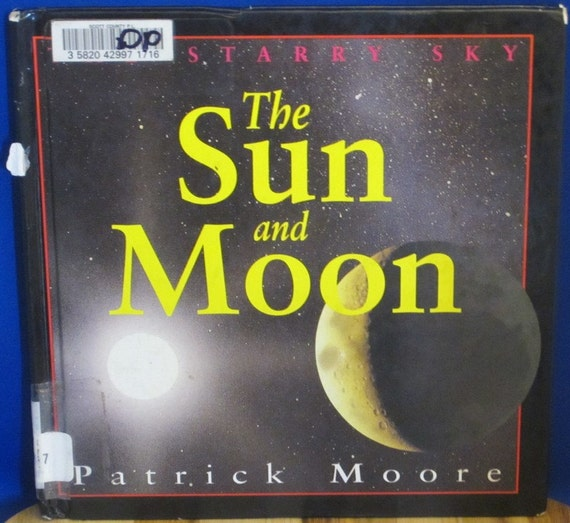 The Starry Sky The Sun and Moon - Sir Patrick Moore - Paul Doherty - 1994 - Vintage Book