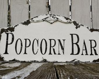 Popcorn Bar Sign. Wedding Sign. Wedding Reception. Popcorn Sign. Rustic Wedding. Wedding Decor.