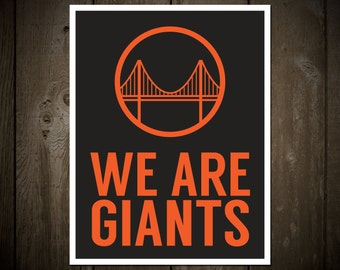 San Francisco Giants Poster: We Are Giants