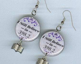 Literary Librarians Jewelry Earrings - readers bookish library gift - I still Believe in 398.2  dewey decimal system - librarian - book club