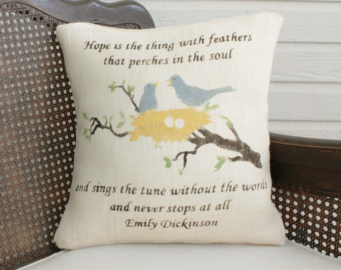 Hope in Color -  Cream Burlap Pillow - Blue Bird in Nest Pillow with Emily Dickinson Quote -Hope is the thing with Feathers - Bird Pillow