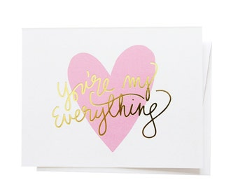 You're My Everything, Gold Foil Notecard