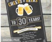 "30th Birthday Invitation Men Cheers & Beers Invite Chalkboard Adult Birthday Party Women - Digital Invite - 5"" x 7"""