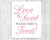 Printable Love is Sweet Take A Treat Wedding or Bridal Shower Candy Buffet Sign - Black and White and Medium Pink - Instant Download