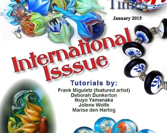 January 2015 Soda Lime Times Lampworking Magazine - International Issue - (PDF) - by Diane Woodall