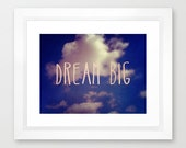 nature photography - blue color- typography - quotes- white clouds- fine art photograph - wall decor- gift idea