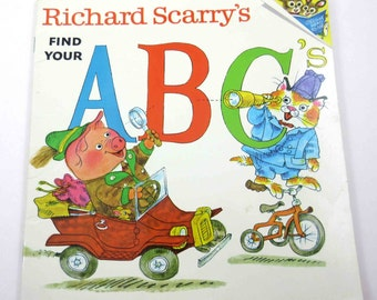 Richard Scarry's Find Your ABC's Vintage 1970s Children's Book by Richard Scarry Random House