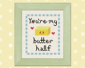 You're my butter half Cross Stitch Pattern PDF Instant Download
