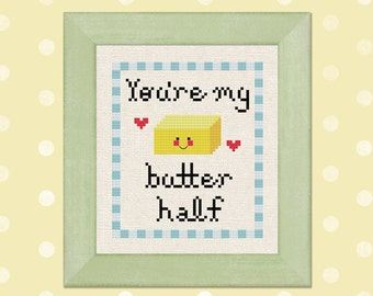 You're my butter half Modern Simple Cute Counted Cross Stitch Pattern PDF Instant Download