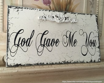 WEDDING SIGNS | God Gave Me You | Bride and Groom | Mr. and Mrs. | Sweetheart Table Sign | 9 x 5