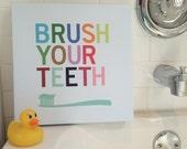 Brush Your Teeth, Bathroom Canvas Art, Washroom Decor, Bathroom Art Kids, Ready-to-Hang, Brush Wash Hang, Bathroom Sign, Wall Art Bathroom
